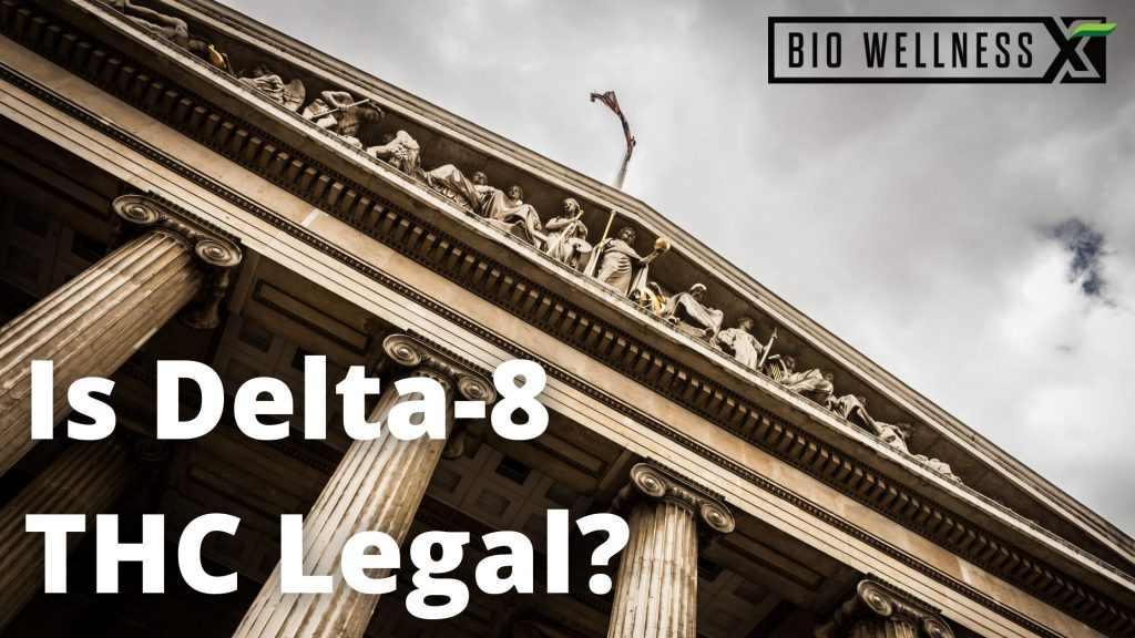 Is Delta 8 thc legal