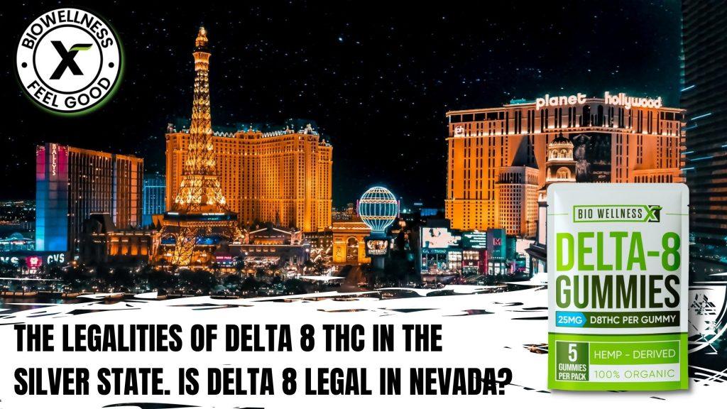 Delta 8 legal in Nevada - biowellnessx
