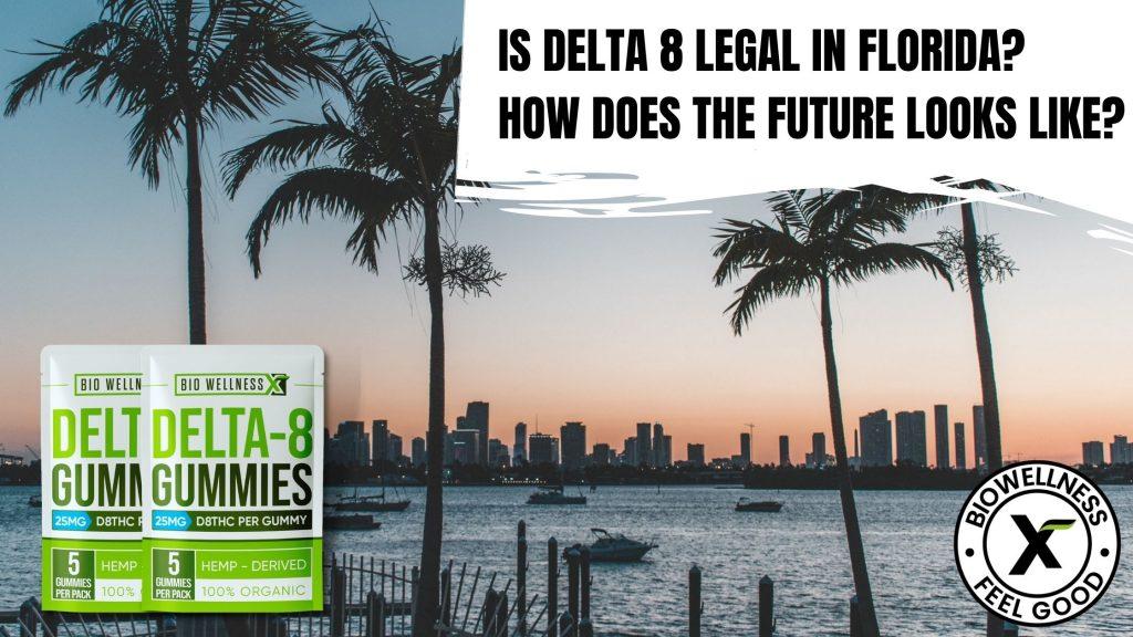 delta 8 legal in florida
